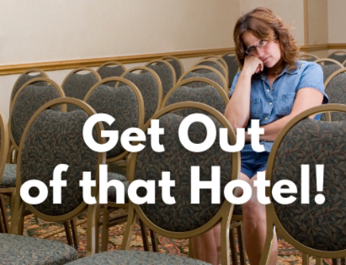 Get Out of that Hotel!