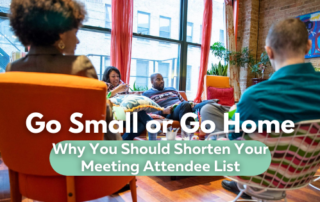 """Small Meetings Blog titlecard with the text """"Go Small or Go Home"""""""